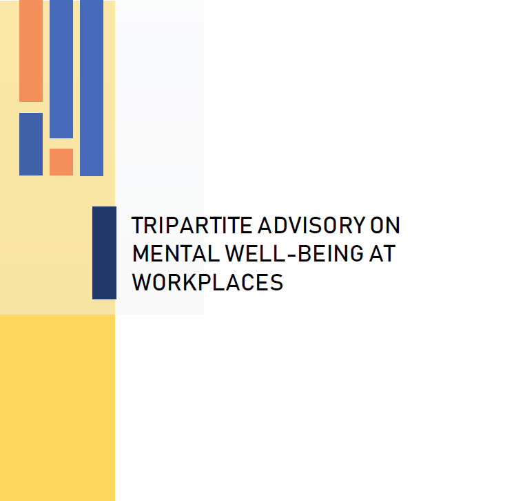 Tripartite Advisory on Mental Well-being At Workplaces